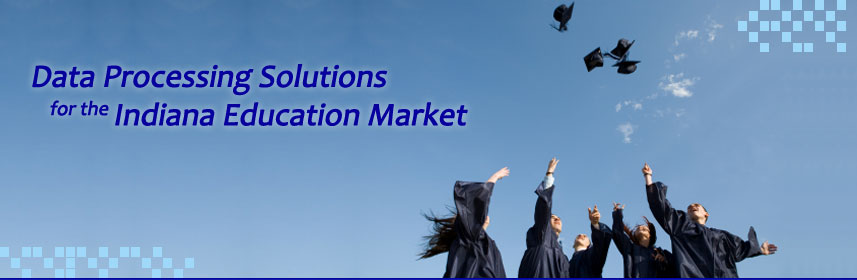 data processing solutions for the indiana education market